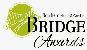 Southern Home & Garden BRIDGE Awards